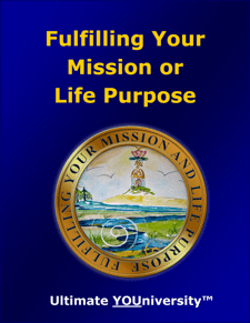 Fulfilling Your Mission or Life Purpose - Strategic Marketecture