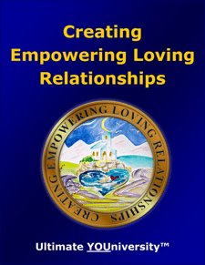 Creating Empowering Loving Relationships - Strategic Marketecture